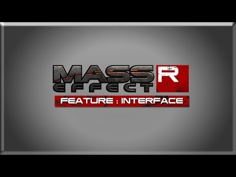 Mass Effect Reborn - Feature #3 : New Interface & GUI ᴴᴰ