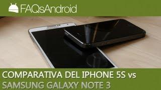 Comparativa Samsung Galaxy Note 3 Vs IPhone 5S (español