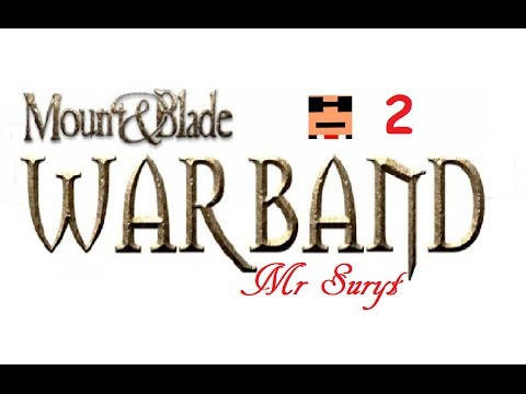 Mount and Blade: Warband - Episode 2 - A Merchants Brother.