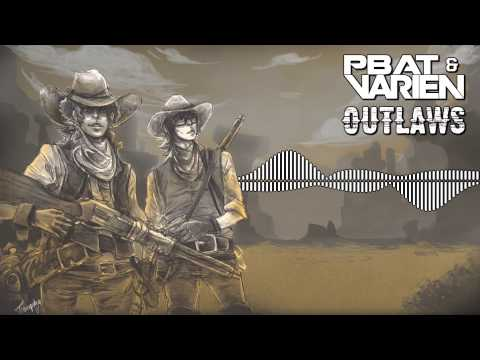 PBat & Varien - Outlaws