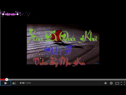 [Video Lyrics] Xóa Đi Quá Khứ (Part 1) - Only T ft. KaiSoul, Alyboy & Rubyn