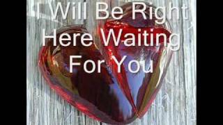 Richard Marx Right Here Waiting For You By WithoutUHere