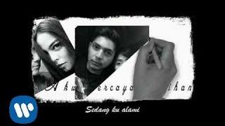 KOTAK - Aku Percaya Pilihanku (Official Video Lyric)