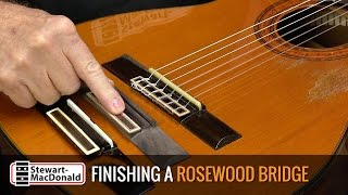 Watch the Trade Secrets Video, How to finish an acoustic guitar bridge