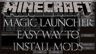 31 Minecraft Magic Launcher Easy Way To Install Mods