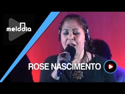 Rose Nascimento - Deus Está Contigo - Melodia Ao Vivo