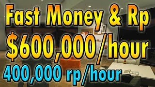 ★ GTA 5 Online : GET MONEY & RP FAST! ($600,000/HOURS