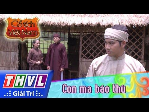 THVL | Cổ tích Việt Nam: Con ma báo thù - Phần đầu