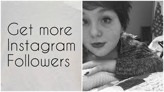 How To Get More Followers On Instagram (1000+)