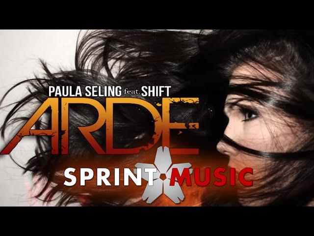 Paula Seling feat. Shift - Arde | Single Oficial