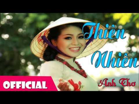 Thiên Nhiên - Anh Thơ ft Dương Quốc Hưng [Official Audio]