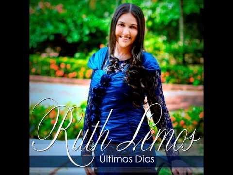 ÚLTIMOS DIAS - Ruth Lemos ! (Play Back) (Comp. Samuel Mariano )
