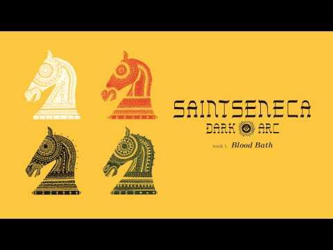 "Saintseneca - ""Blood Bath"" (Full Album Stream)"