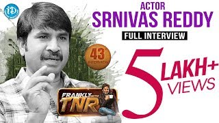 Actor Srinivas Reddy Interview | #JayammuNischayammuRaa | Frankly With TNR