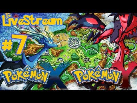 Pokemon X and Y - Pokemon X and Y: Pokemon X/Y - part 7 - LIVESTREAM