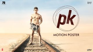 PK Movie Motion Poster