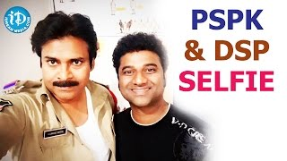 Pawan Kalyan and DSP Selfie Going Viral - Sardar Gabbar Singh Sets