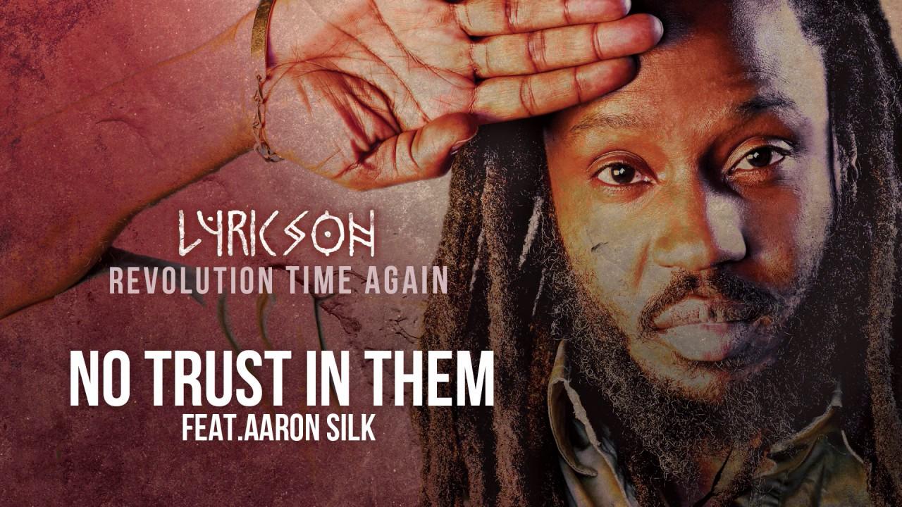 Lyricson and Aaron Silk  – No Trust In them