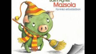Mazsola, Für Anikó