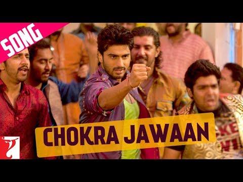 Chokra Jawaan - Song - Ishaqzaade