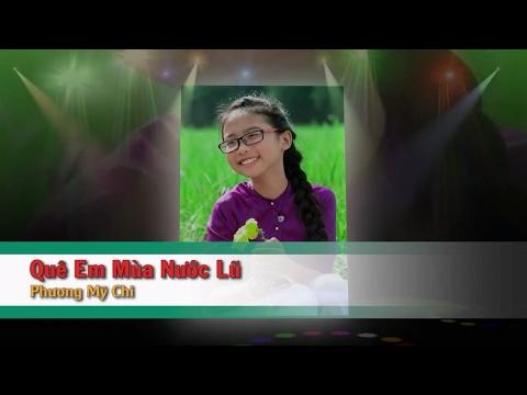 [Karaoke] Quê Em Mùa Nước Lũ - Phương Mỹ Chi (Beat HD)