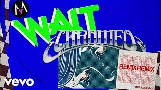 Maroon 5 - Wait (Chromeo Remix/Audio)