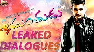Mahesh Babu's Srimanthudu Dialogues Leaked