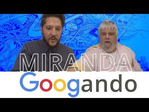 Miranda, nosso Simon Cowell brasileiro. Será? – Googando #07