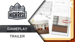 Project Highrise - Gameplay Trailer
