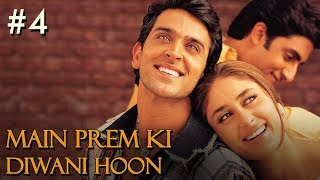 Main Prem Ki Diwani Hoon 4/17 Bollywood Movie