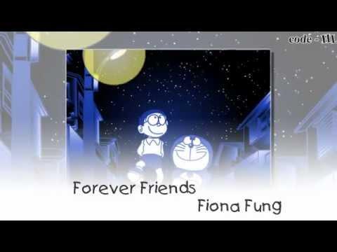 friends forever - Fiona Fung ( doraemon ver )