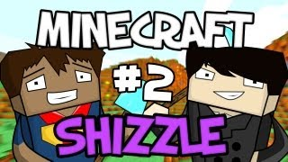 MINECRAFT SHIZZLE - Part 2: Oscar!