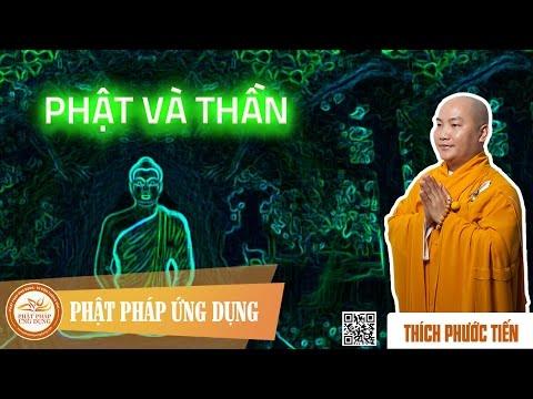 Phật Và Thần - Thầy Thích Phước Tiến