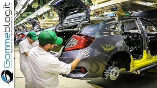 2018 Honda Civic Sedan - CAR FACTORY Production - HOW IT'S MADE Assembly Making Of