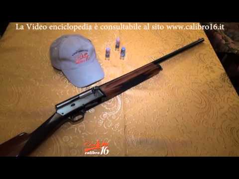 VIDEO ENCICLOPEDIA DEL CALIBRO 16 - SEMIAUTOMATICO BROWNING AUTO 5