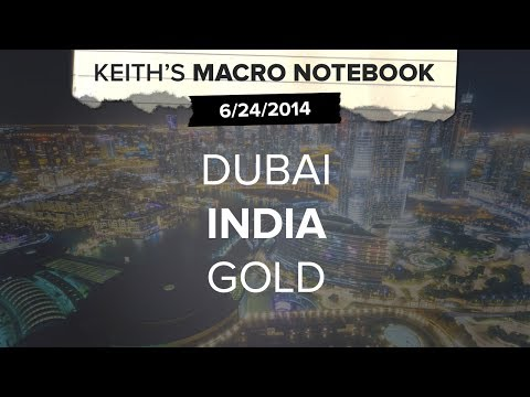Macro Notebook 6/24: DUBAI INDIA GOLD