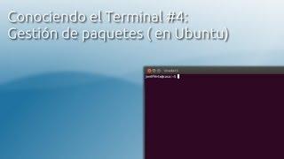 Linux Terminal: Instalar programas y gestionar repositorios