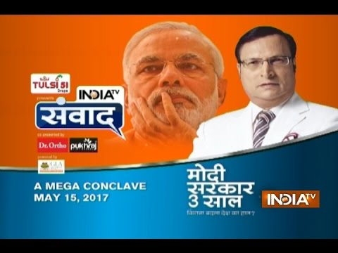 India TV Samvaad: A Mega Conclave with Rajat Sharma On 15th May, 2017
