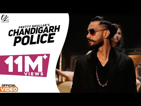 Chandigarh Police | Pretty Bhullar | G Skillz | Leinster Productions | Latest Punjabi Songs 2016