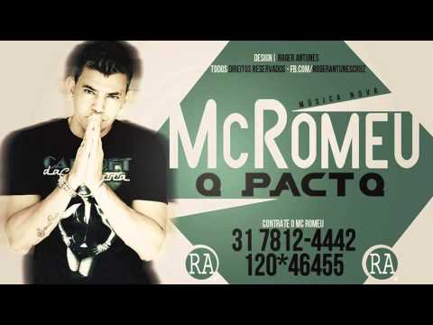 Mc Romeu - O Pacto - Música Nova 2014 (Dj Robson Leandro e Luciano Coulti) Lançamento Oficial