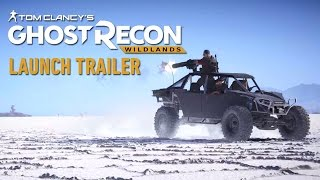 Tom Clancy's Ghost Recon Wildlands - Launch Trailer