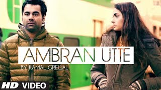 Ambran Utte Kamal Grewal Full Song | Invinsible