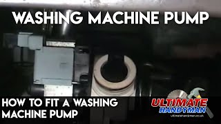 How to fit a washing machine pump