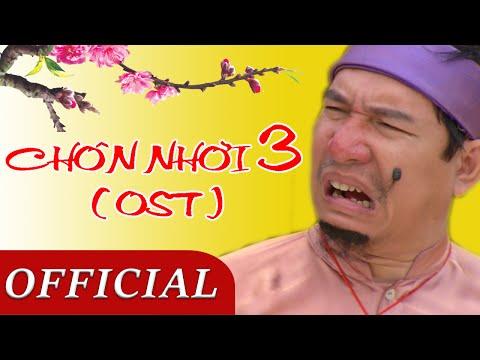 Hài Tết 2016 - Ca Khúc Trong Phim CHÔN NHỜI 3