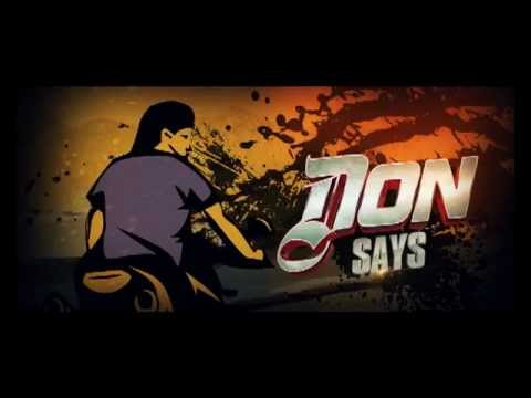 Don 2  *ShahRukh Khan* : Don Says