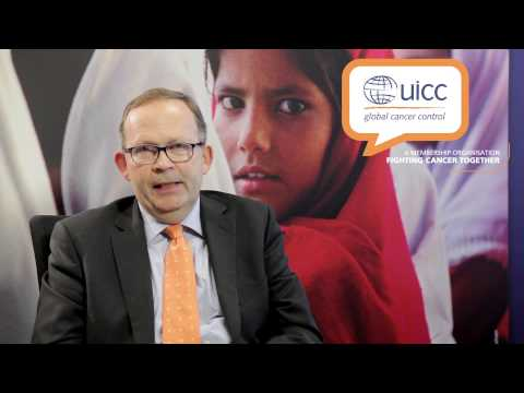 UICC - Cary Adams - Message to members on World Cancer Day 2014