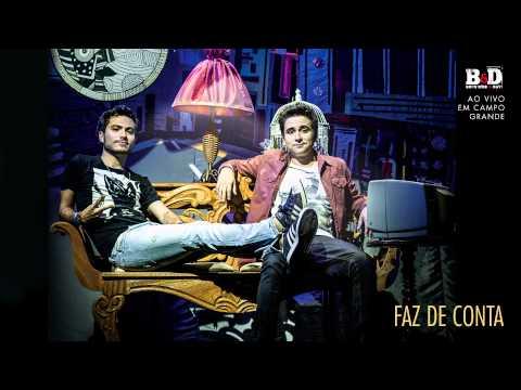 Bruninho & Davi - Faz De Conta (Ao Vivo) - Áudio Oficial