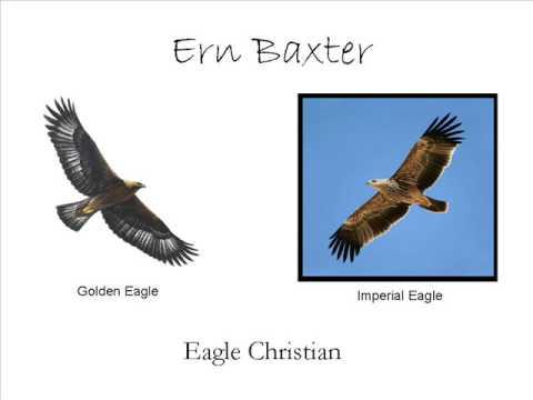 Eagle Christians Pt1 of 9-Ern Baxter