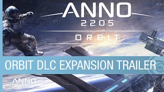 Anno 2205 - Orbit DLC: Conquer Space