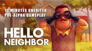 Hello Neighbor - 10 perc pre-alfa játékmenet